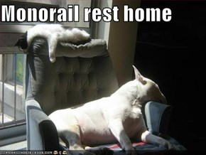 Monorail rest home