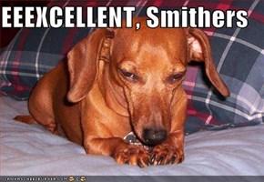 EEEXCELLENT, Smithers