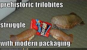 prehistoric trilobites struggle with modern packaging