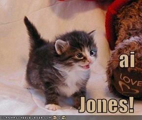 ai Jones!