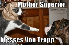 Mother Superior  blesses Von Trapp