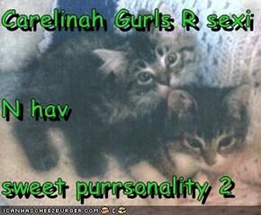 Carelinah Gurls R sexi N hav sweet purrsonality 2