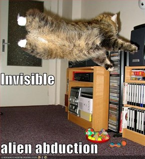 Invisible alien abduction