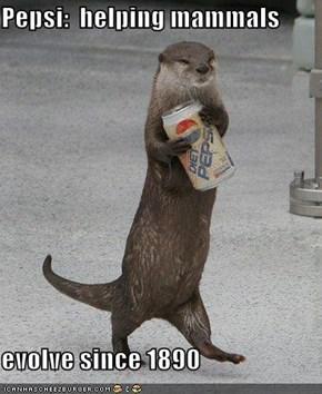 Pepsi:  helping mammals  evolve since 1890