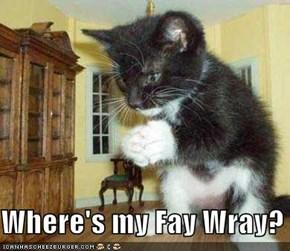 Where's my Fay Wray?