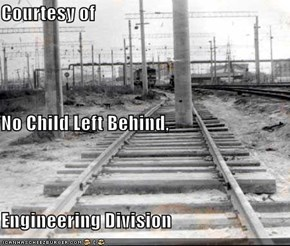 Courtesy of No Child Left Behind, Engineering Division
