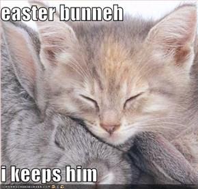 easter bunneh  i keeps him