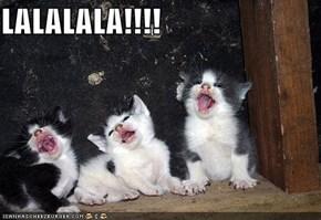 LALALALA!!!!