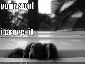 your soul i crave  it