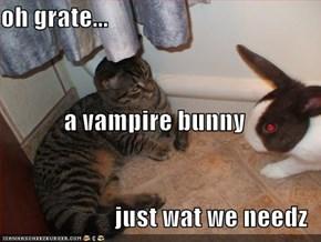oh grate... a vampire bunny just wat we needz