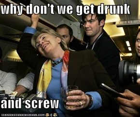 why don't we get drunk  and screw