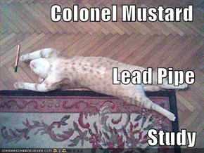 Colonel Mustard Lead Pipe Study