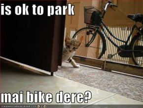 is ok to park  mai bike dere?