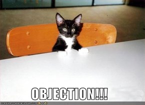 OBJECTION!!!