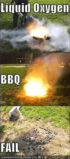 Liquid Oxygen BBQ FAIL