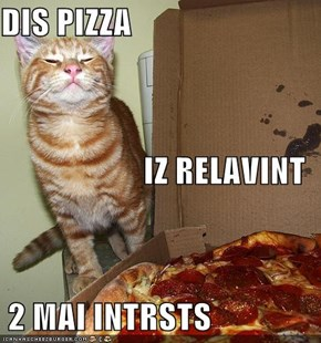 DIS PIZZA IZ RELAVINT  2 MAI INTRSTS