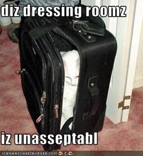 diz dressing roomz  iz unasseptabl