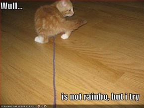 Wull...  is not rainbo, but i try