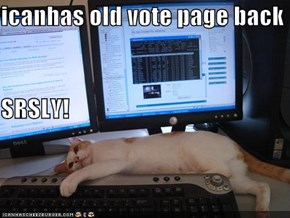 icanhas old vote page back SRSLY!