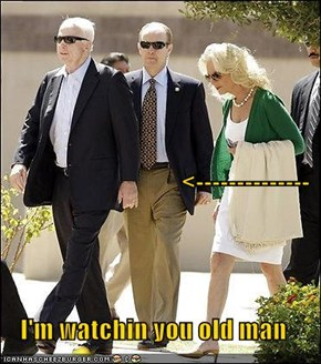 <-------------- I'm watchin you old man