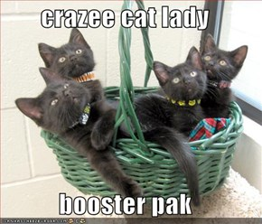 crazee cat lady  booster pak