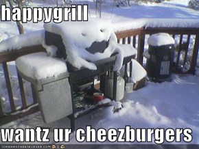 happygrill  wantz ur cheezburgers