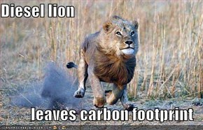 Diesel lion  leaves carbon footprint