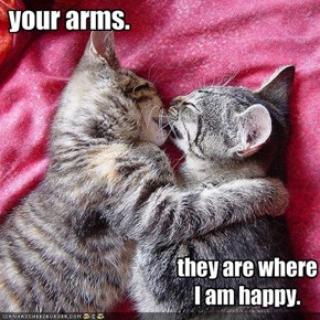 your arms.