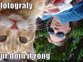 fotografy  ur doin it rong