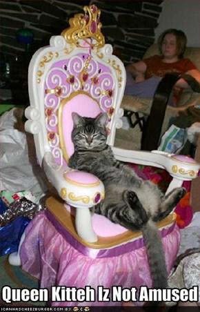 Queen Kitteh Iz Not Amused