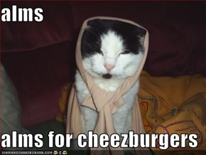 alms   alms for cheezburgers