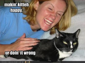 makin' kitteh happy,