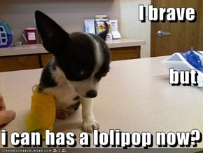 I brave but i can has a lolipop now?