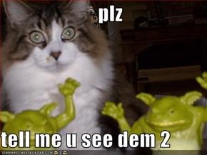 plz  tell me u see dem 2