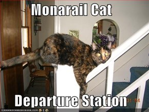 Monarail Cat  Departure Station