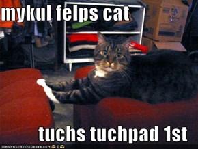 mykul felps cat  tuchs tuchpad 1st
