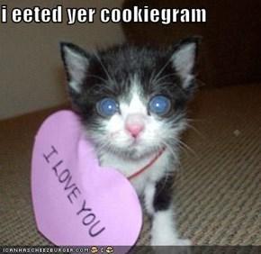 i eeted yer cookiegram