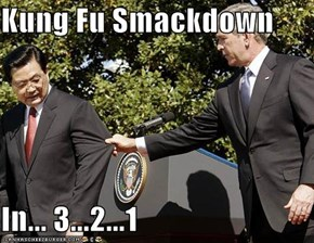 Kung Fu Smackdown   In... 3...2...1