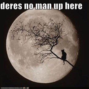 deres no man up here