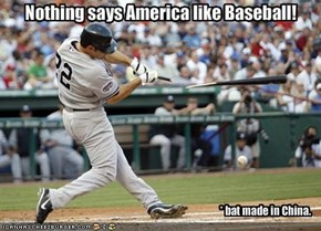 Nothing says America like Baseball!