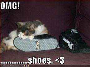 OMG!  ...............shoes. <3