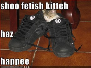 shoo fetish kitteh haz happee