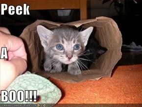 Peek A BOO!!!