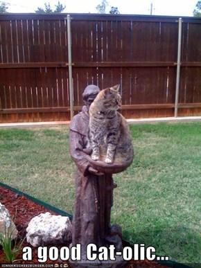 a good Cat-olic...