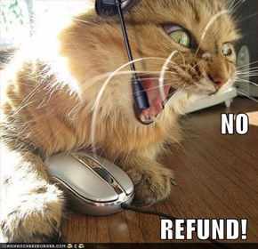NO REFUND!
