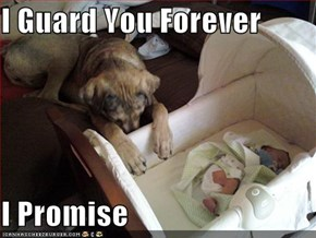 I Guard You Forever  I Promise