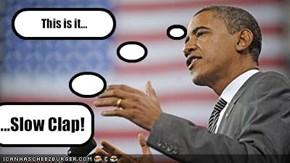 Slow Clap...