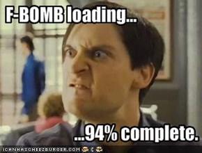 F-BOMB loading...