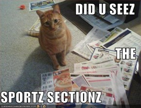 DID U SEEZ THE SPORTZ SECTIONZ