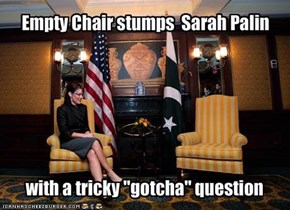 Empty Chair stumps  Sarah Palin